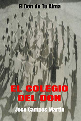 El Colegio del Don: El Don de tu Alma.Enseñanzas de Milagros.Tu poder...