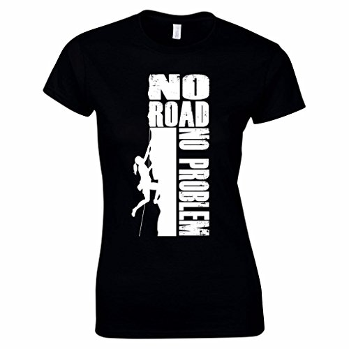 Women's No Road, No Problem Rock Climbing TShirt Great Gift Idea