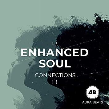 ! ! Enhanced Soul Connections ! !