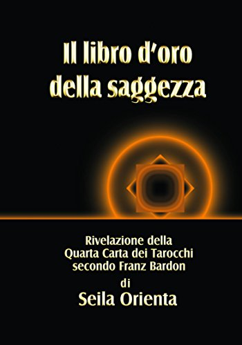 Il libro d'oro della saggezza (Italian Edition)