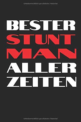 Notizbuch: Bester Stuntman aller Zeiten: 120 Seiten kariertes Notizheft 6x9 Zoll (ca. A5) | Journal für Stuntmen und Stuntwomen | Das extra große ... | Viel Platz für wichtige Notizen!