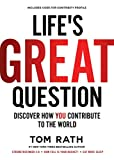 Life's Great Question: Discover How You...