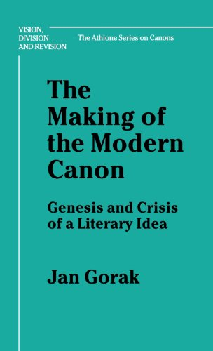 Compare Textbook Prices for The Making of the Modern Canon: Genesis and Crisis of a Literary Idea Bloomsbury Academic Collections: English Literary Criticism 1st Edition Edition ISBN 9780485113884 by Gorak, Jan