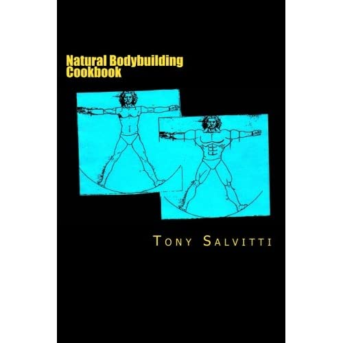 Natural bodybuilding cookbook