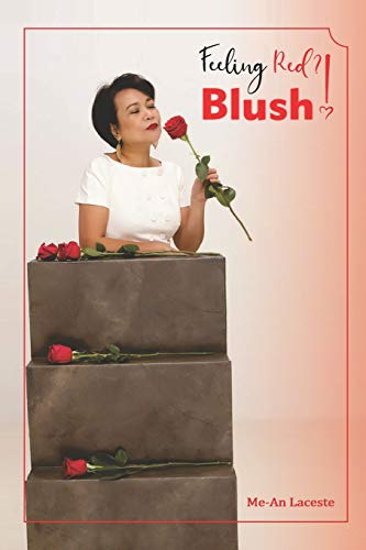 Feeling Red? Blush!