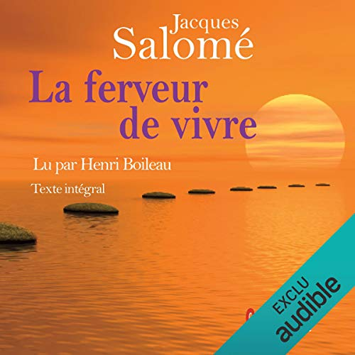 La ferveur de vivre audiobook cover art