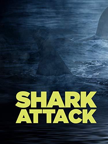 Shark Attack: Squali all'attacco