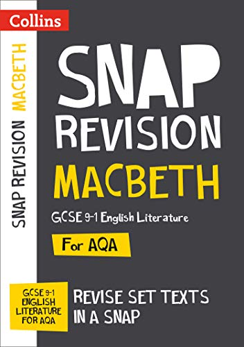 Macbeth: New Grade 9-1 GCSE English Literature AQA Text Guid: Ideal for Home Learning, 2021 Assessments and 2022 Exams (Collins GCSE Grade 9-1 SNAP Revision)