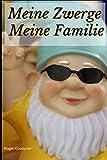 Meine Zwerge Meine Familie: Gartenzwerg Familiennotizbuch | schreiben Sie Ihre Geschichte | sein Kommen | Gartenzwerge | Zwerg | 100 Seiten Kleinformat | Nanomanen | Weihnachtsgeschenk