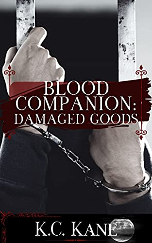 Blood Companion: Damaged Goods || Gay MMM Erotica || Dark & Rough, Taboo Power Dynamics, Size Difference (Blood Companion Series) (English Edition)