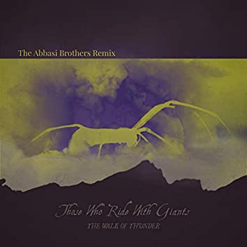 The Walk of Thunder (The Abbasi Brothers Remix)