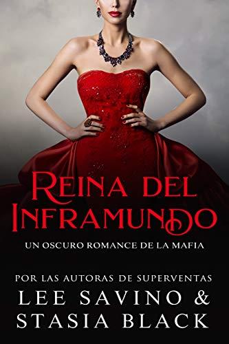 Reina del Inframundo: Un Oscuro Romance de la Mafia (Inocencia nº 3)