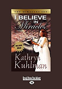 I Believe in Miracles By Kathryn Kuhlman EBOOK - GGn Free