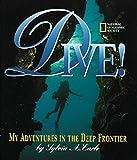 Dive: My Adventures In the Deep Frontier