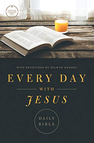 CSB Every Day with Jesus Daily Bible: Trade Paper Edition, Black Letter, 365 Days, One Year, Devotonals, Easy-To-Read Bible Serif Type (English Edition)