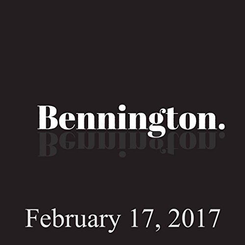 Bennington, February 17, 2017 audiobook cover art