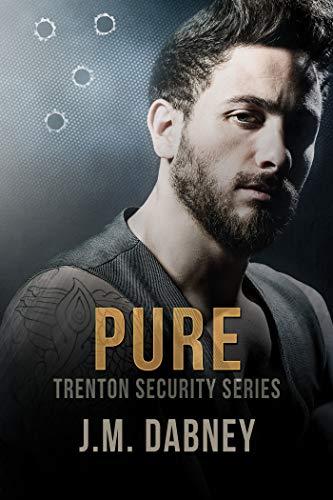 Pure (Trenton Security Book 4)