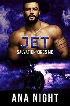 Jet (Salvation Kings MC Book 6) by [Ana Night]