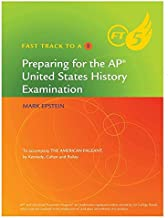 Preparing For The AP United States History Examination: To Accompany The American Pageant (Fast Track To A 5)