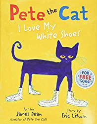 Pete the Cat: I Love My White Shoes (a good book to start with)