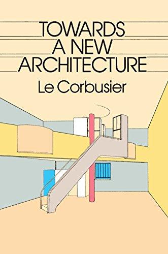 Towards a New Architecture (Dover Architecture)