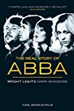 Abba: Bright Lights Dark Shadows