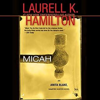 Micah     An Anita Blake, Vampire Hunter Novel, Book 13              Auteur(s):                                                                                                                                 Laurell K. Hamilton                               Narrateur(s):                                                                                                                                 Rey Colette                      Durée: 3 h et 53 min     Pas de évaluations     Au global 0,0