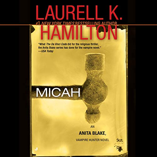 Micah     An Anita Blake, Vampire Hunter Novel, Book 13              By:                                                                                                                                 Laurell K. Hamilton                               Narrated by:                                                                                                                                 Rey Colette                      Length: 3 hrs and 53 mins     68 ratings     Overall 4.5