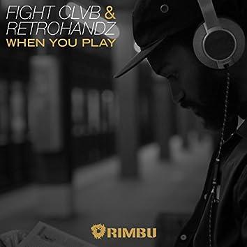 When You Play (Radio Mix) - Single