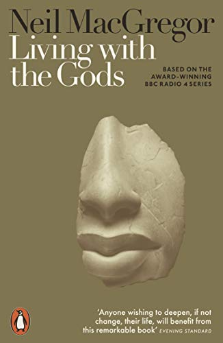 Living with the Gods: On Beliefs and Peoples (English Edition)