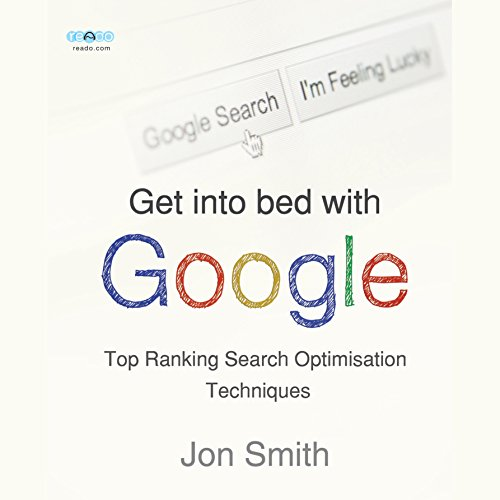 Get into Bed with Google audiobook cover art