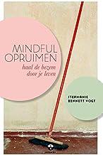 Mindful opruimen: haal de bezem door je leven