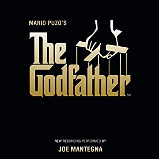 The Godfather                   By:                                                                                                                                 Mario Puzo                               Narrated by:                                                                                                                                 Joe Mantegna                      Length: 18 hrs and 5 mins     6,238 ratings     Overall 4.8