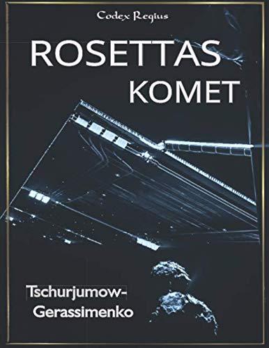Rosettas Komet: Tschurjumow-Gerassimenko