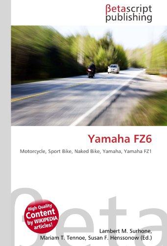 Yamaha FZ6: Motorcycle, Sport Bike, Naked Bike, Yamaha, Yamaha FZ1