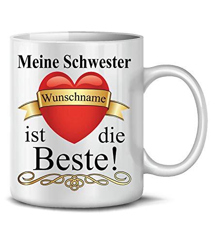 Golebros Meine Schwester Wunschname ist die Beste 6302 Fun Tasse Becher Kaffeetasse Kaffeebecher Spruch Geburtstag Geschenk Geburt Schwägerin Weihnachten personalisiert personaliersierbar