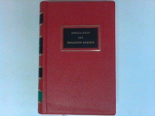 Medica-Buch der gesamten Medizin. Diagnostik und Therapie