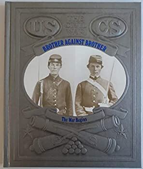 Brother Against Brother: The War Begins - Book #1 of the Civil War