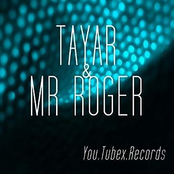 Tayar & Mr. Roger