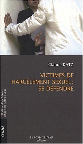 Victimes de harcèlement sexuel : se défendre (Clair & Net)