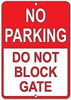 駐車場はありませんゲートをブロックしないでください金属錫看板産業標識安全標識道路標識