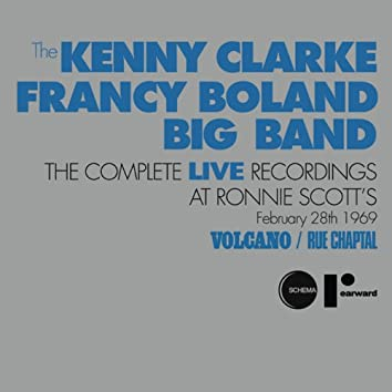 Volcano / Rue Chaptal (The Complete Live Recordings At  Ronnie Scott's)