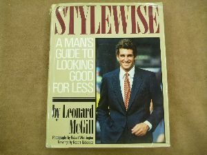 Stylewise: A man's guide to looking good for less