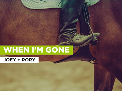 When I'm Gone al estilo de Joey + Rory