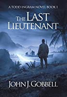 The Last Lieutenant (Todd Ingram)