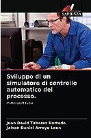 Sviluppo di un simulatore di controllo automatico del processo.