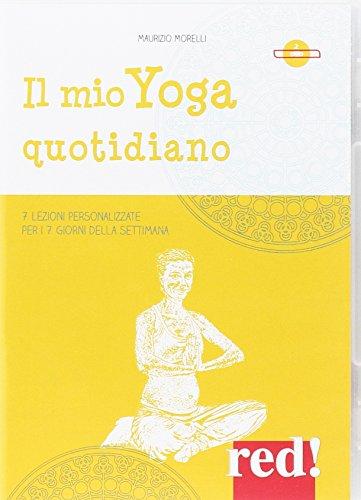 Il mio yoga quotidiano. 7 lezioni personalizzate per i 7 giorni della settimana. 2 DVD