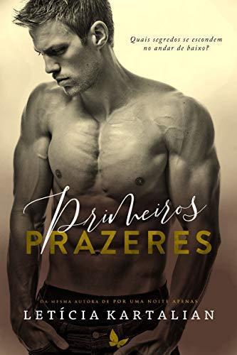 Primeiros Prazeres (Portuguese Edition)