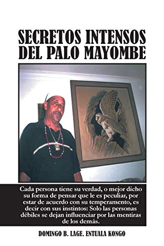 Secretos Intensos del Palo Mayombe (Spanish Edition)