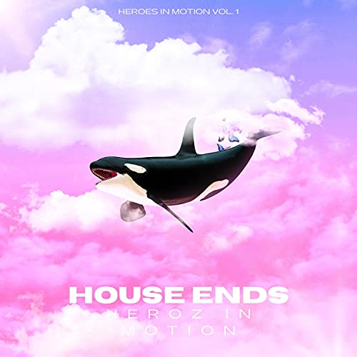 House Ends